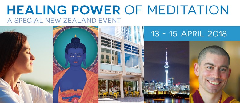 Healing Power of Meditation: A Special New Zealand Event