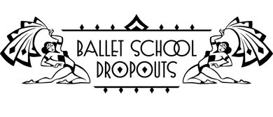 Burlesque Workshops with The Ballet School Dropouts