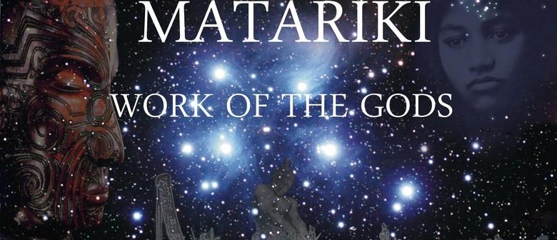Matariki, Work of The Gods