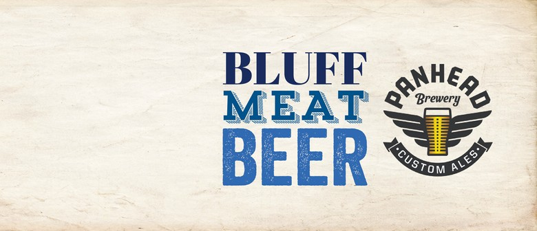 Bluff Meat Beer