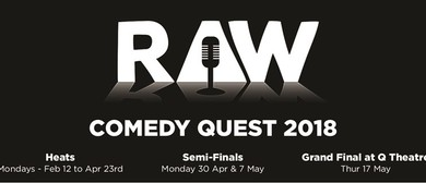 Raw Comedy Quest: The Heats