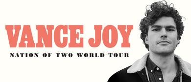 Vance Joy - Nation of Two World Tour