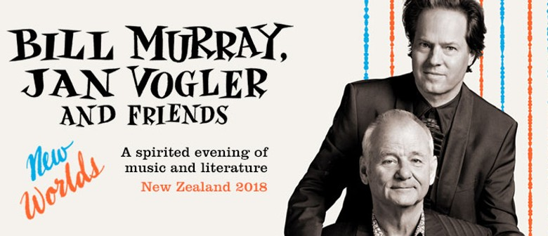 Bill Murray, Jan Vogler and Friends: New Worlds