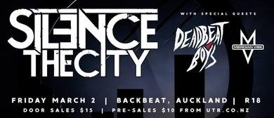 Silence The City with Dead Beat Boys & Meridian Vibe