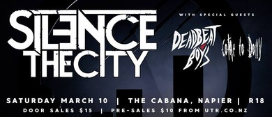 Silence The City with Dead Beat Boys & Come To Dolly