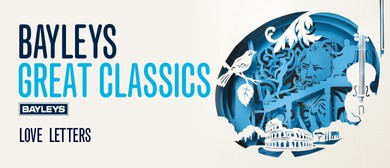Bayleys Great Classics: Love Letters