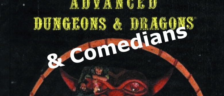 Advanced Dungeons & Dragons & Comedians