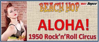 ALOHA! 1950 Rock'n'Roll Circus