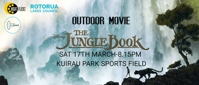 Rotorua Outdoor Movie Night – The Jungle Book 2016