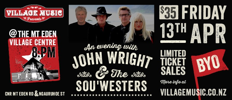 An Evening with John Wright & The Sou'Westers: CANCELLED