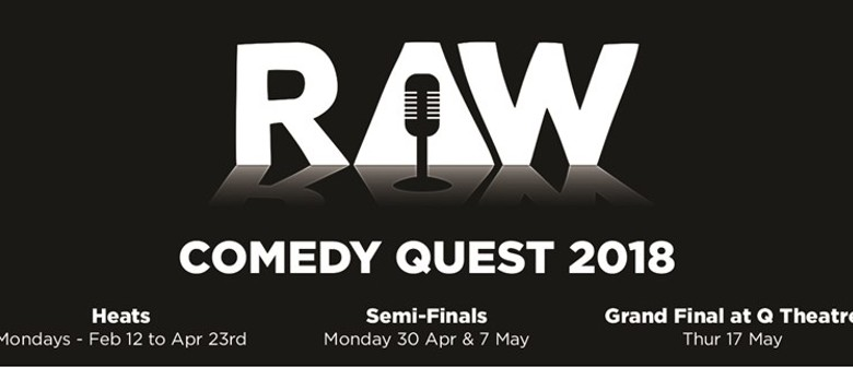 Raw Comedy Quest: The Semi-Finals