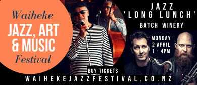 Jazz Long Lunch – Waiheke Jazz, Art & Music Festival