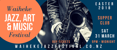 Supper Club – Waiheke Jazz, Art & Music Festival