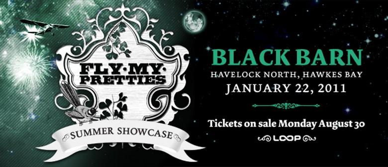 Fly My Pretties - Summer Showcase - Black Barn