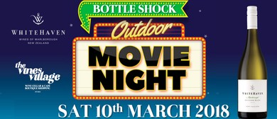 Whitehaven Wines Outdoor Movie - Bottleshock