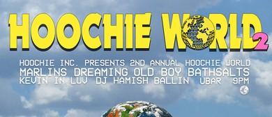Hoochie World 2