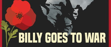 Kerikeri Theatre Company - Billy Goes to War
