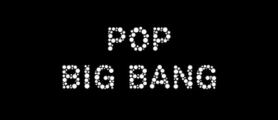Pop Big Bang