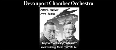 Devonport Chamber Orchestra - Rachmaninoff and Wagner