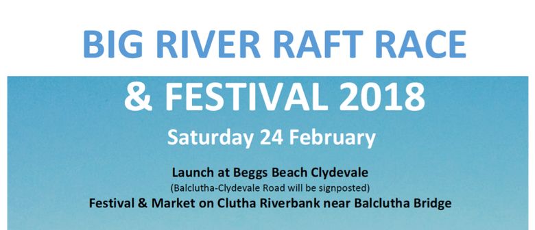 2018 Big River Raft Race & Festival