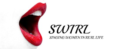 Swirl: Singing Women In Real Life