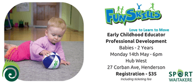 Sport Waitakere - Funskills Workshop: Babies - 2 Years