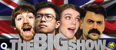 The Big Show 2018 - An International Comedy Showcase