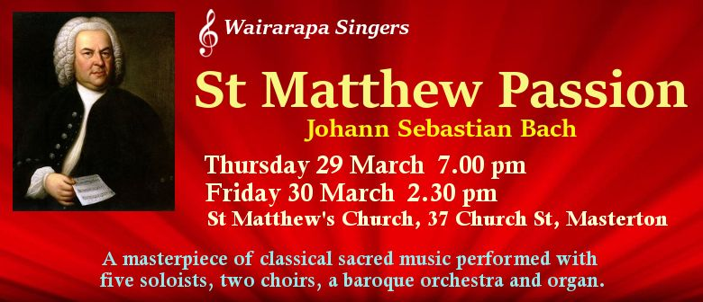 J S Bach's St Matthew Passion