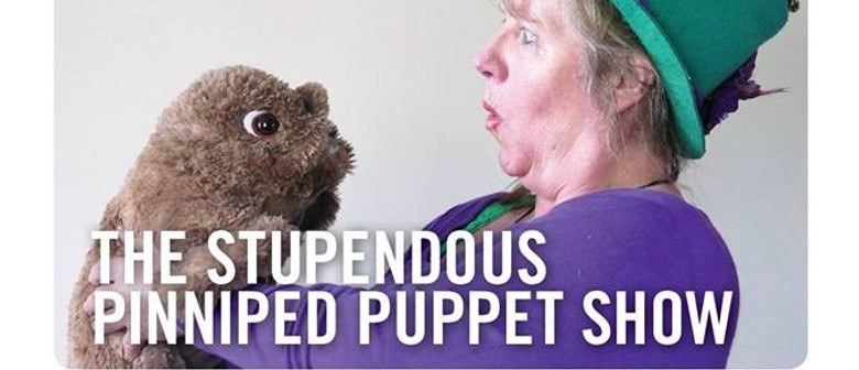 The Stupendous Pinniped Puppet Show