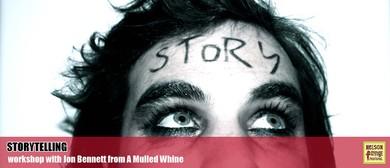 Workshop: Storytelling With Jon Bennett