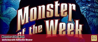 Workshop: Monster of The Week