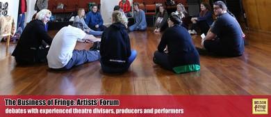 Workshop: The Business of Fringe: Artists' Forum