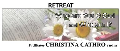 Retreat: Who Are You O God and Who Am I?