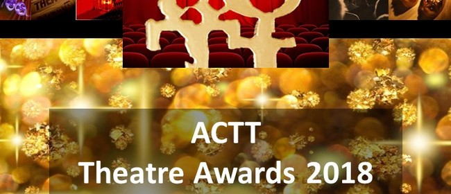 ACTT Auckland Theatre Awards 2018