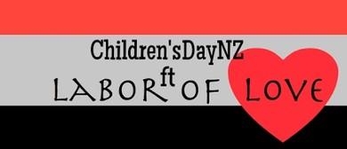 Children's Day NZ ft Labor Of Love