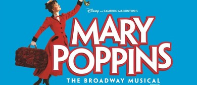 Mary Poppins – The Broadway Musical
