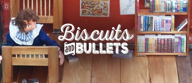 Biscuits & Bullets