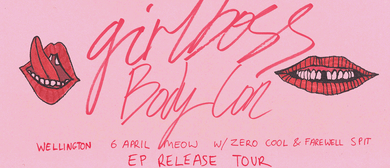 Girlboss EP Release with Zero Cool & Farewell Spit