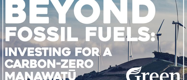 Beyond Fossil Fuels: Investing for a Carbon-Zero Manawatu