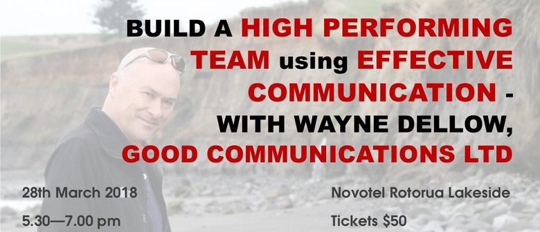 Effective Communication Seminar With Wayne Dellow