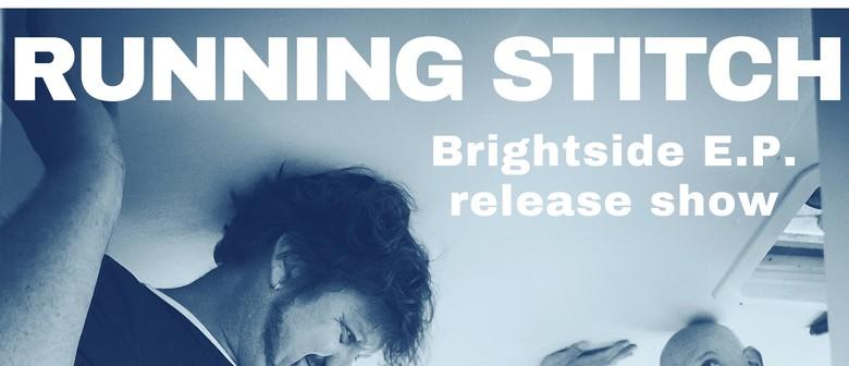 Running Stitch's Brightside EP Release Show