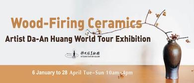Wood-Firing Ceramics – Artist Huang Da-An World Tour Exhibit
