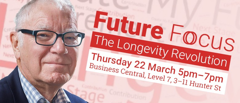Future Focus: The Longevity Revolution