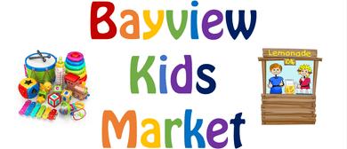 Bayview Kids Market