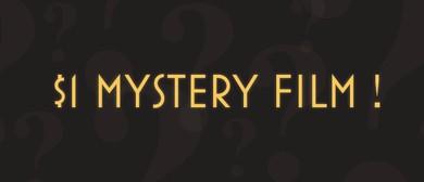 $1 Mystery Screening