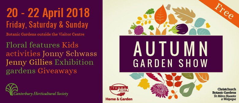 Autumn Garden Show - Christchurch - Eventfinda