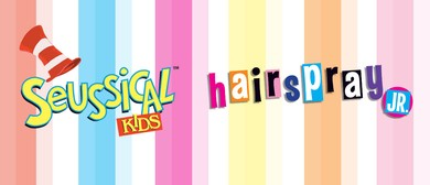 Seussical Kids and Hairspray Jnr