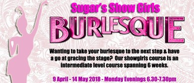 Sugar's Showgirls Intermediate Level Burlesque Course: SOLD OUT
