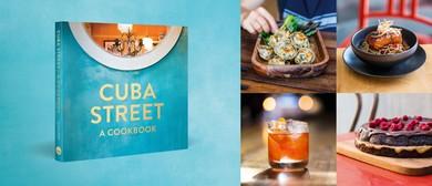 Cuba Street: A Cookbook - CubaDupa