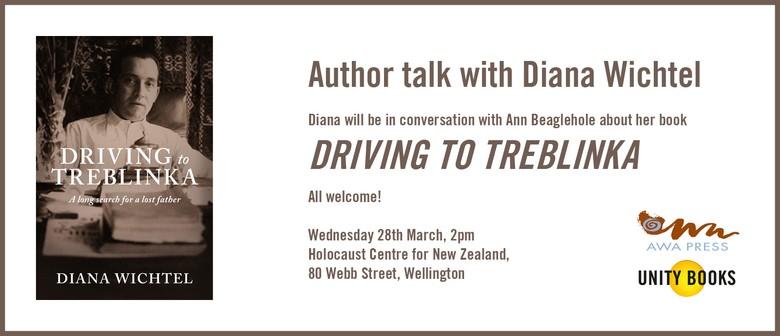 Author Talk - Diana Wichtel - Driving to Treblinka